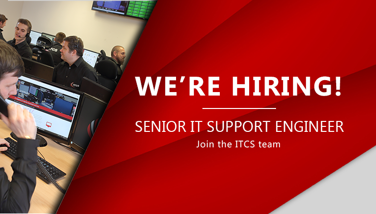 Vacancy: Senior IT Support Engineer Wanted