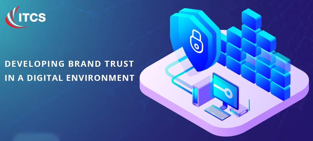 Developing Trust in a Digital Environment