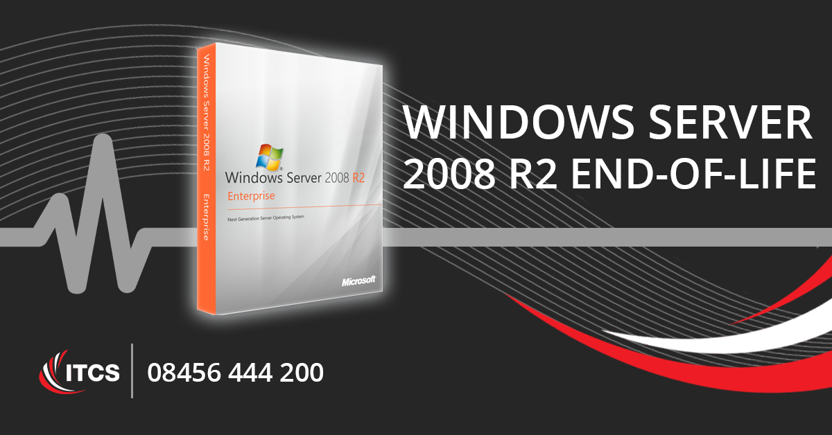 Windows Server 2008 R2 End of Life Support is nearing: January 14 2020
