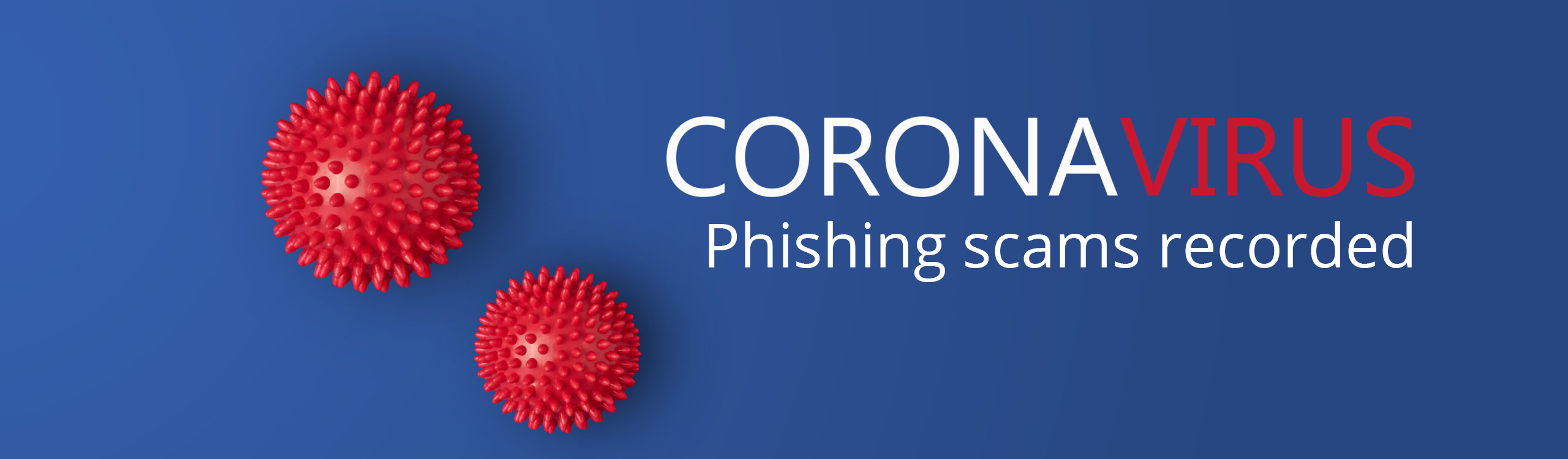 Cyber-Criminals Cashing in on Coronavirus