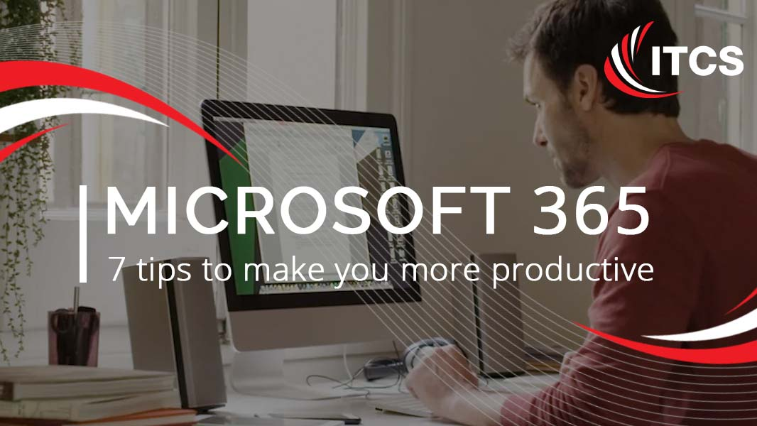 Microsoft 365: 7 Tricks to make you more productive